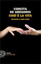 De Gregori Concita, Cosi è la vita