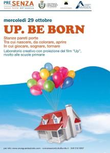 """Clicca sulla foto e guarda il video: """"Up. Be Born"""""""