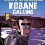 Kobane Calling viaggio all'inferno e ritorno